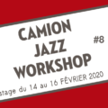 Camion Jazz Workshop 8# avec Dmitry Baevsky – Caen